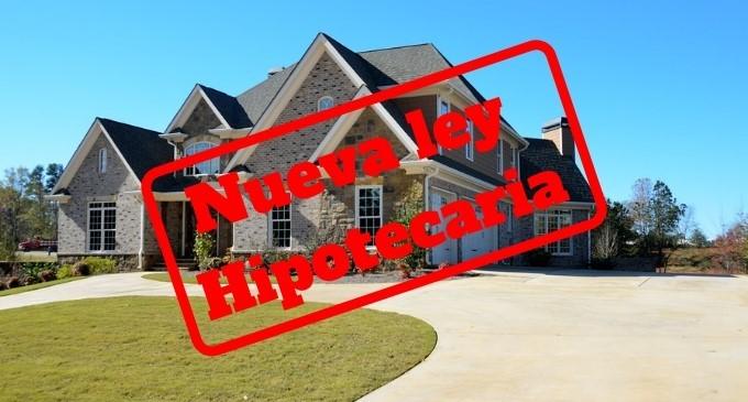 Nueva ley hipotecaria: todos los cambios y mejoras