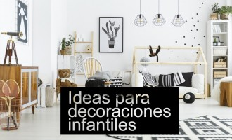 Ideas para decoraciones infantiles