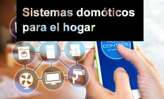 Sistemas domóticos para el hogar